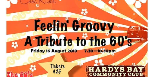 Feelin Groovy - A Walk Thru The 60s - Hardys Bay Club