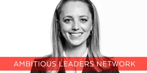 Ambitious Leaders Network Melbourne – 1 August 2019