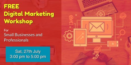 Digital Marketing Workshop for Professionals and Small Businesses tickets