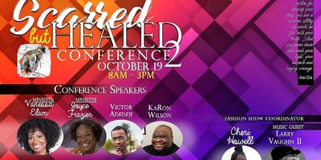 SCARRED BUT HEALED #2 CONFERENCE tickets