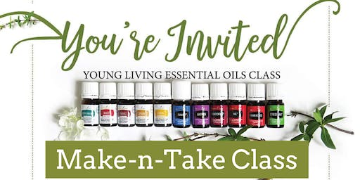ESSENTIAL OIL MAKE-N-TAKE