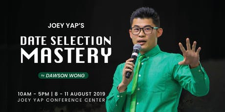 Joey Yap's Date Selection Mastery tickets