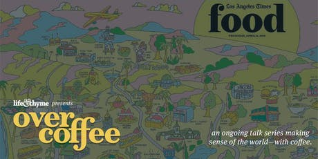 Over Coffee: In Conversation with the Los Angeles Times Food Team tickets