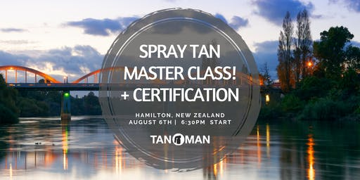 Spray Tan Master Class | Hamilton, NZ