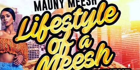 Lifestyle Of A Meesh tickets