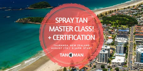 Spray Tan Master Class | Tauranga, NZ tickets