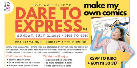 Dare to Express 4 - MAKE MY OWN COMICS tickets