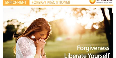 Forgiveness -Liberate Yourself Workshop tickets