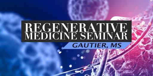 FREE Regenerative Medicine & Stem Cell Seminar for Pain Relief - Gautier, MS