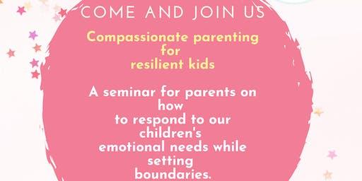 Compassionate parenting seminar