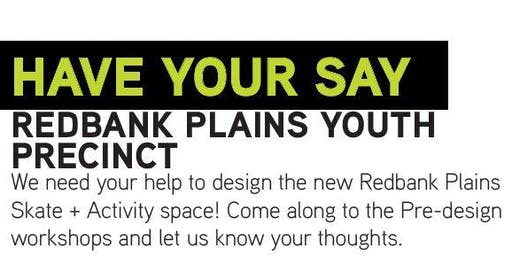 Have Your Say: Redbank Plains Youth Precinct