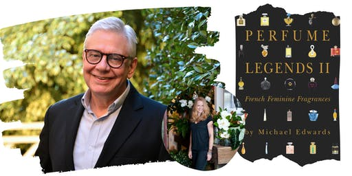 Launch: Perfume Legends II by Michael Edwards introduced by Saskia Havekes