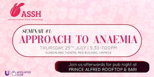 ASSH Seminar 1: Approach to Anaemia