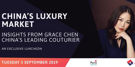 ACBC Vic: China's Luxury Market: Insights from Grace Chen, China's Leading Couturier tickets