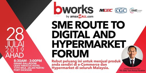 BWORKS – SME Route to Digital and Hypermarket Forum powered by amaxMALL
