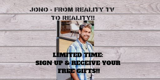 Jono and Friends - From Reality TV to Reality!