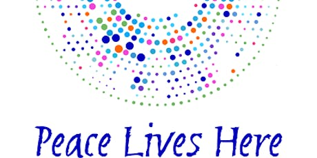 Peace Lives Here: Peace Dialogues tickets