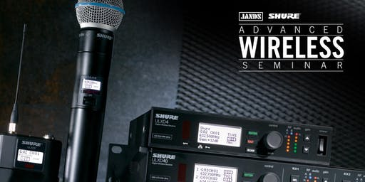 Shure Advanced Wireless Seminar (Perth)