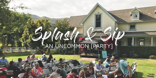 Splash & Sip: An Uncommon Party