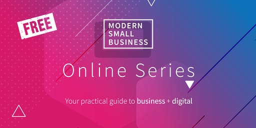 LAUNCH - Modern Small Business, Online Series