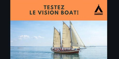 Expérimentez un super outil d'intelligence collective : le Vision Boat tickets
