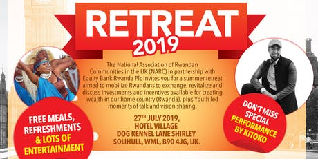 UK Rwanda Diaspora SUMMER Retreat 2019 tickets