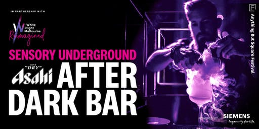 Sensory Underground: Asahi After Dark Bar
