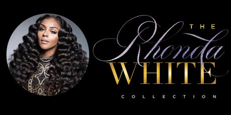 The Rhonda White Wig Shop Grand Opening  tickets