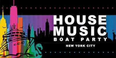 +House+Music+Boat+Party+Yacht+Cruise+NYC%3A+Fri