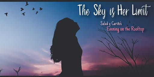 5th Annual Evening on the Rooftop: The Sky is Her Limit