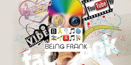 Being Frank  tickets