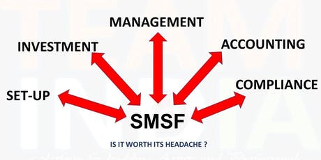 Basics of Self-managed super fund (SMSF)  tickets