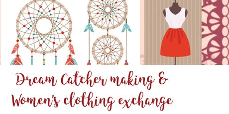 Dream Catcher Making & Women's Clothing Exchange tickets