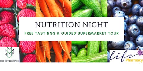 Nutrition Night with Life Pharmacy Prices - Guided Supermarket Tour tickets