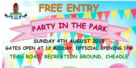 Cheadle Party In The Park 2019.  tickets