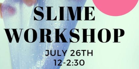 ZYDAS SLIME WORKSHOP! tickets