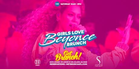 Get Brunch! : GIRLS LOVE BEYONCE BRUNCH tickets