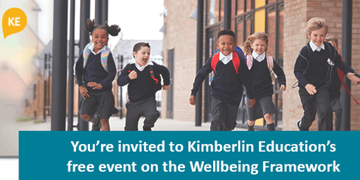 A Kimberlin Education Event on The Wellbeing Framework