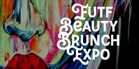 Futf Beauty Brunch Expo tickets