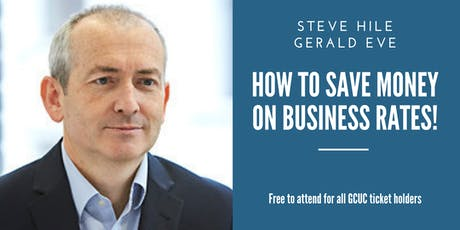 How to Save Money on Business Rates and Property Costs - with Steve Hile tickets