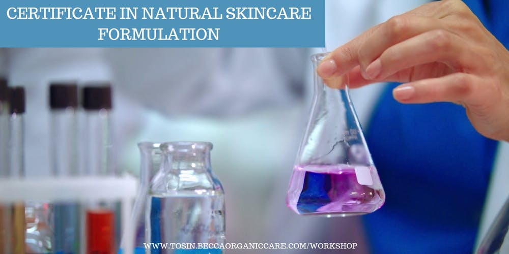 CERTIFICATE IN NATURAL SKINCARE FORMULATION Tickets, Mon