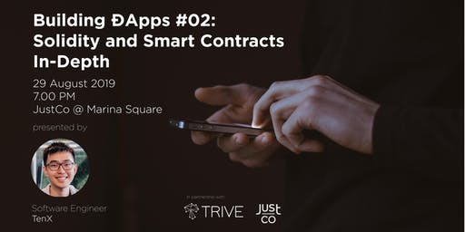 Building ÐApps #02: Solidity and Smart Contracts In-Depth