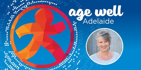 Age Well Adelaide 2019 tickets
