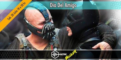 Día Del Amigo 2019 - MUSIK (Boiler)