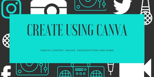 Creating using CANVA!