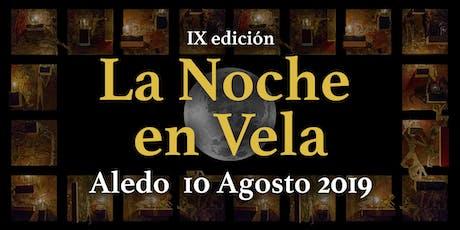 La Noche en Vela de Aledo 2019 entradas