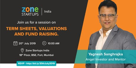 Session on Term Sheets, Valuation and Fund Raising tickets