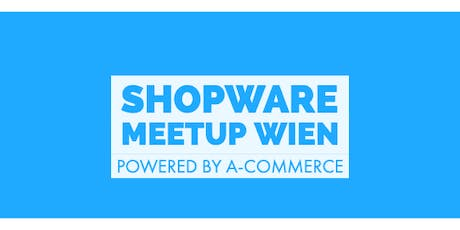Shopware Meetup Wien billets