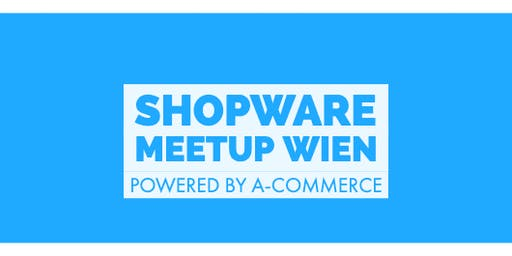 Shopware Meetup Wien