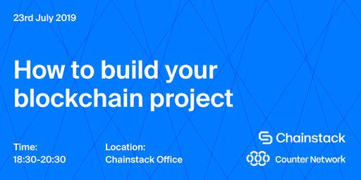 Blockchain and DApps Meetup: How to Build Your Blockchain Project with Chainstack and Counter Network